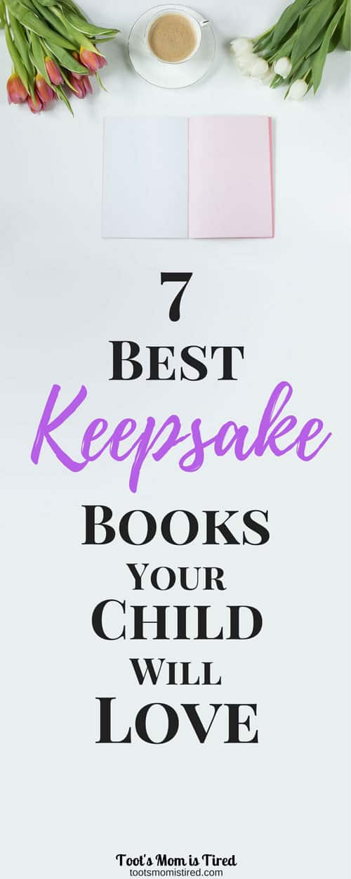 7 Best Keepsake Books Your Child Will Love   Write a book for your child about your life or your child's life with these easy scrapbooks for memories!   parenting tips, mom life, memory books, baby books, unique baby shower gift, motherhood