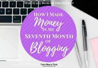 How I Made Money in My Seventh Month of Blogging