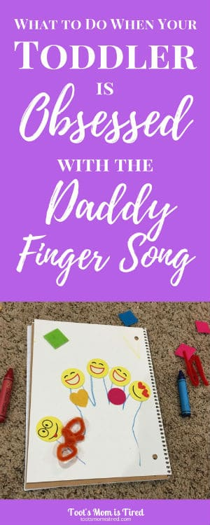 What to Do When Your Toddler is Obsessed with the Daddy Finger Song | family finger song, daddy finger where are you, youtube videos for toddlers, nursery rhymes, daddy finger craft, family finger craft, parenting tips, parenting hacks, mom hacks, motherhood, mom life, toddler life, toddler fun, how to get your kid to stop watching daddy finger videos, get daddy finger song out of your head