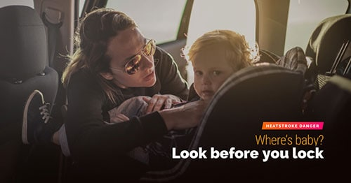 look before you lock your baby in a hot car