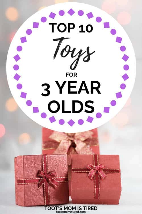 top 10 toys for 3 year olds