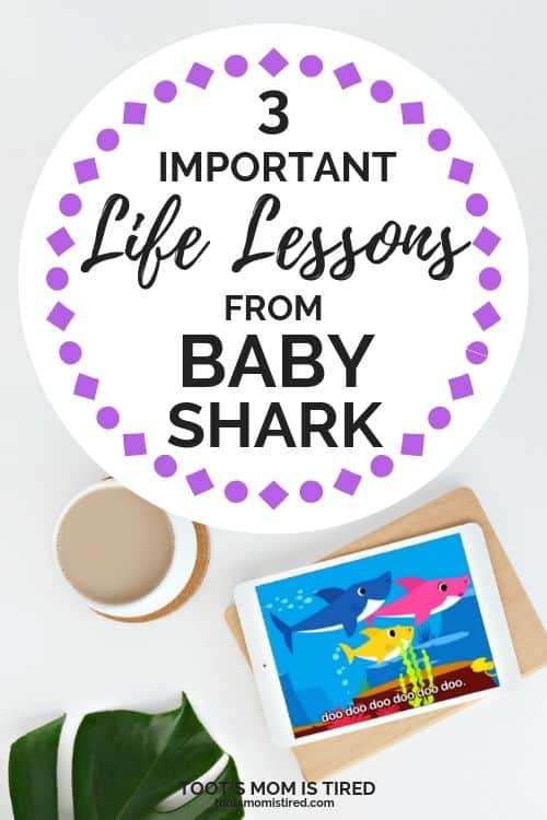 3 Important Life Lessons from Baby Shark