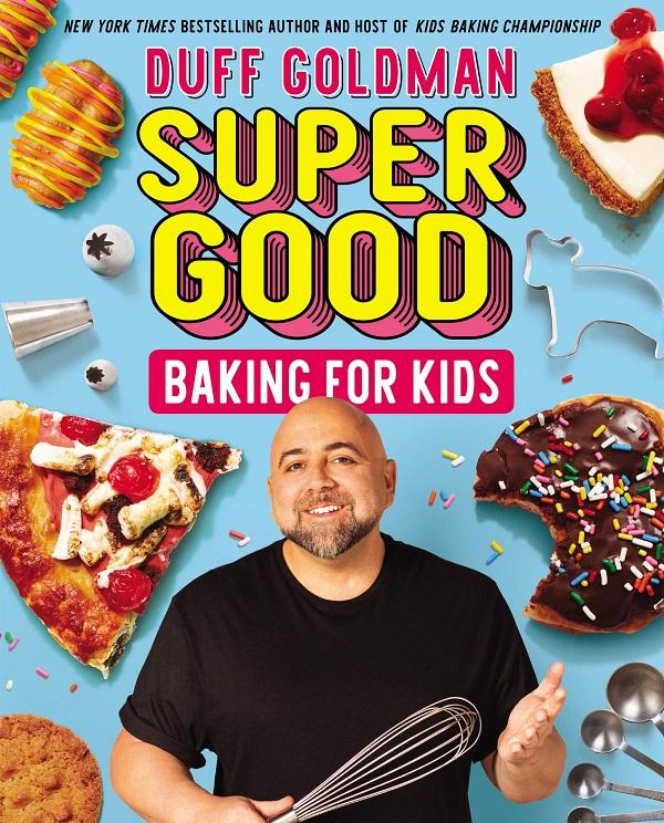 Super Good Baking For Kids 208-Page Cookbook