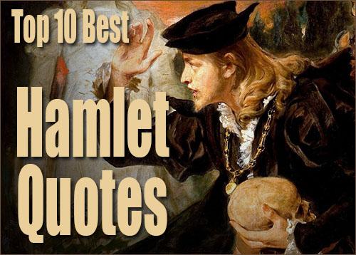 Top 10 Best Hamlet Quotes