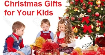 Top 10 Best Christmas Gifts for Your Kids