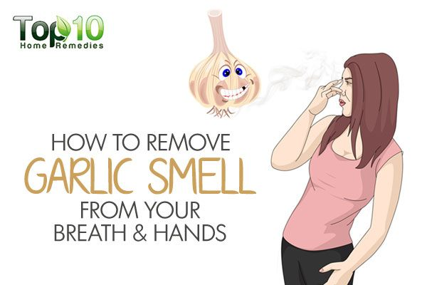 How to Remove Garlic Smell from Your Breath and Hands ...
