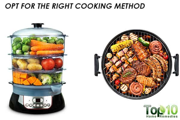 opt for the right cooking method
