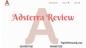 Adsterra Ad Network Review For Publisher