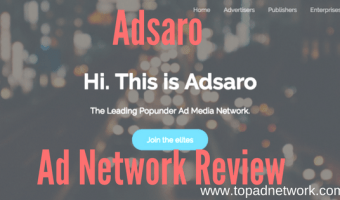 Adsaro Review – The Leading Popunder Ad Media Network.