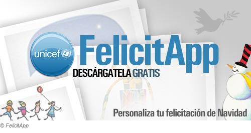 felicitapp android unicef Crea felicitaciones de manera rápida y fácil desde tu teléfono android
