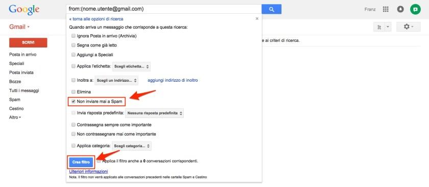 Filtro Gmail non inviare mai a spam