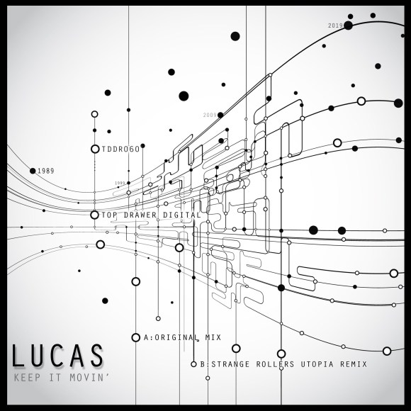 Lucas – Keep It Movin' Preview [Coming Soon TDDR060]