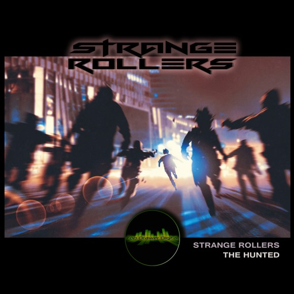 300th Track for Free Download Strange Rollers – The Hunted
