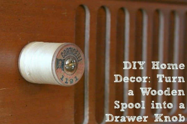 Low Cost DIY Drawer Pulls Knobs And Handles You Can