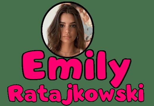 """""""EmilyRatajkowski"""""""