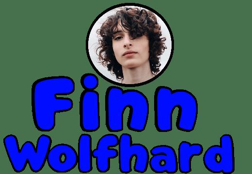 """FinnWolfhard"""