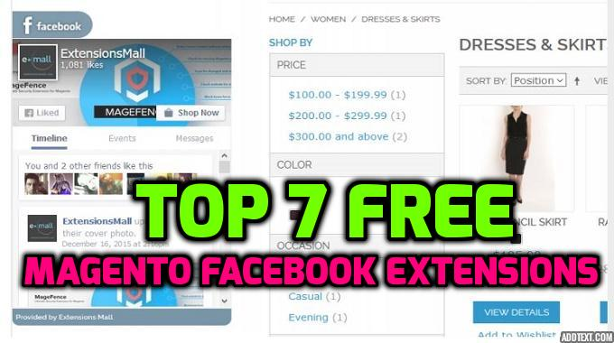 Top 7 Free Magento Facebook Extensions
