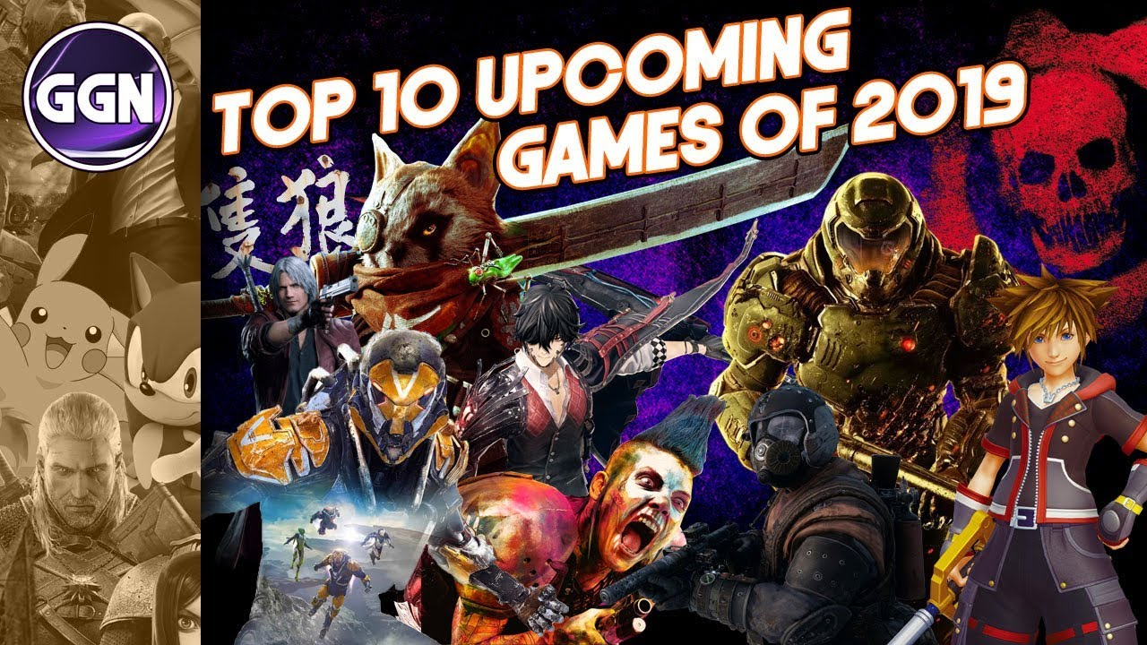 Top 10 Upcoming Games of 2019 (PC, PS4, XBOX ONE, NINTENDO SWITCH