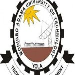 Modibbo Adama University of Technology, Yola New Courses and Requirement 2019 See list of Courses Offered