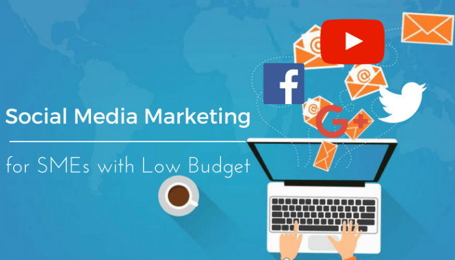 Social Media Marketing for SMEs with Low Budget