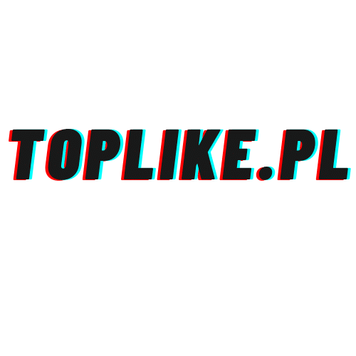 TopLike - like, follow, suby, views TopLike jak sie wybic na tik toku poradnik toplike