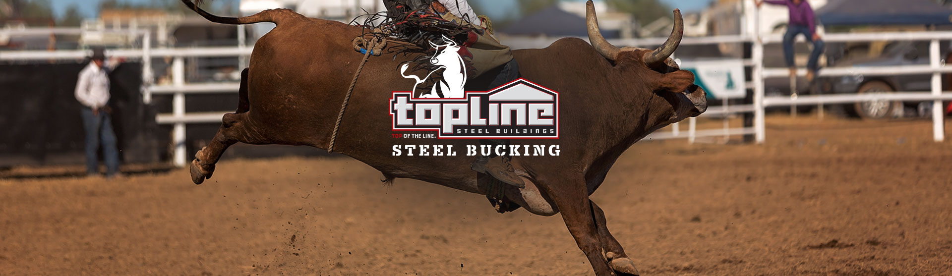 Topline Steel Buildings Now Has Top of the Line Bucking Bulls!