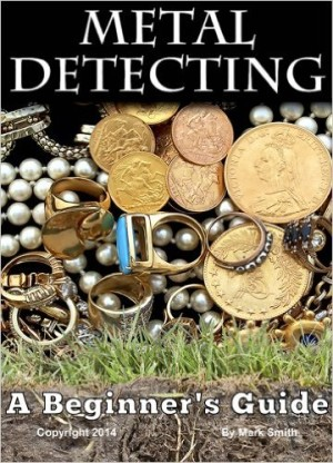 Best Metal Detecting Books, A Beginner's Guide to Mastering the Greatest Hobby In the World