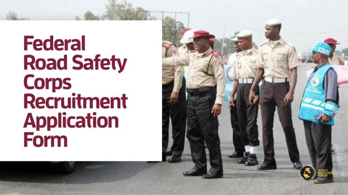 Requirements for the Federal Road Safety Corps (FRSC) Recruitment 2020/2021