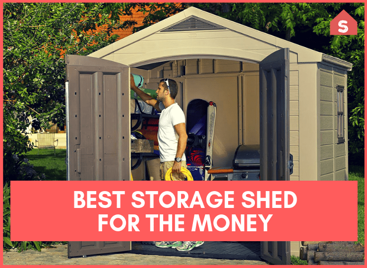 Best Storage Shed For The Money