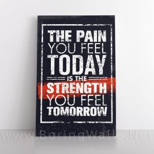 THE PAIN YOU FEEL TODAY - 60x40 inch / 1