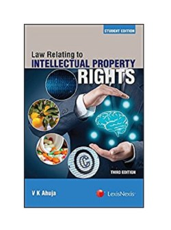 NTELLECTUAL PROPERTY RIGHTS. Third Edition 2017 By V.K. Ahuja