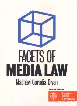FACETS OF MEDIA LAW By Madhavi Goradia Diwan Second Edition 2015