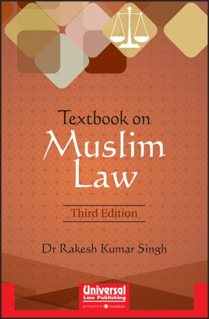 Universal's Textbook on Muslim Law