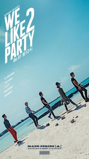 "Big Bang - MADE Series ""A"" - We Like to Party"