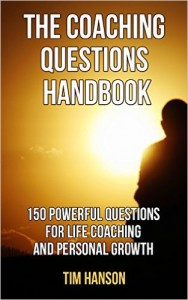 MOTIVATIONAL BOOKS The Coaching Questions Handbook 150 Powerful Questions for Life Coaching and Personal Growth (Motivational, Leadership, Coaching