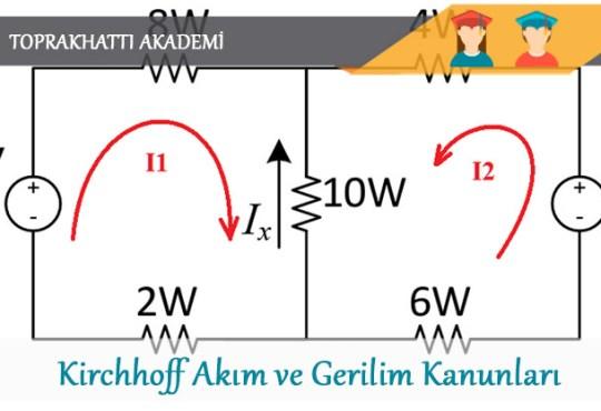 kirchhoff akım ve gerilim kanunları