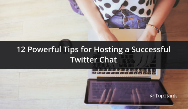 12-Tips-for-Hosting-a-Successful-Twitter-Chat