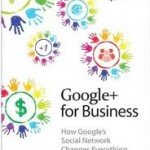 Google+ for Business - Social Media Marketing Book