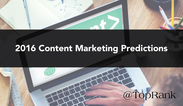 2016-Content-Marketing-Predictions
