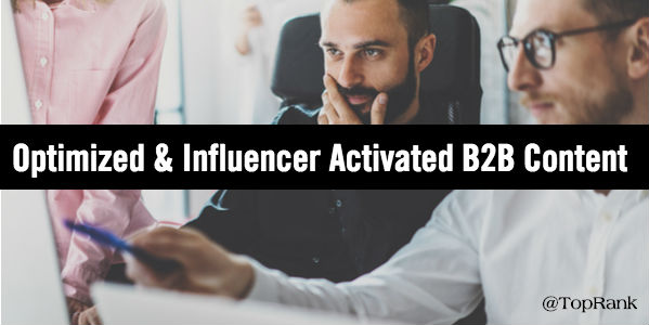 B2B content optimized influencer activated