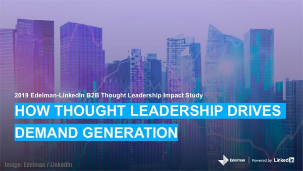 Edelman-LinkedIn B2B Thought Leadership Impact Study Image.