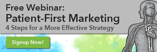 Patient-First Marketing Webinar
