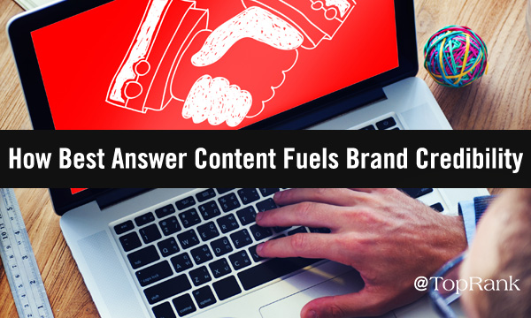 How Best Answer Content Builds Trust