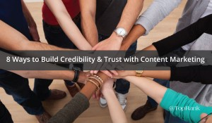 build-credibility-and-trust-content-marketing