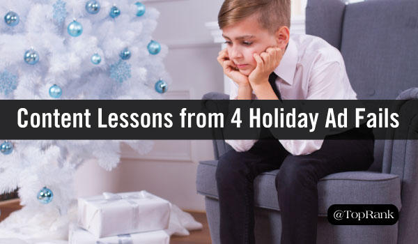 VioPro Marketing Vancouver content-lessons-holiday-ad-fails Content Marketing Lessons from 4 Holiday Ad Fails