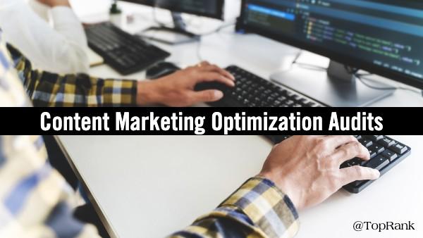 Audits d'optimisation du marketing de contenu