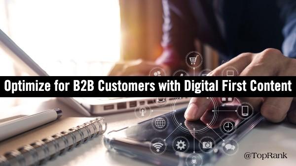 Digital First B2B Content