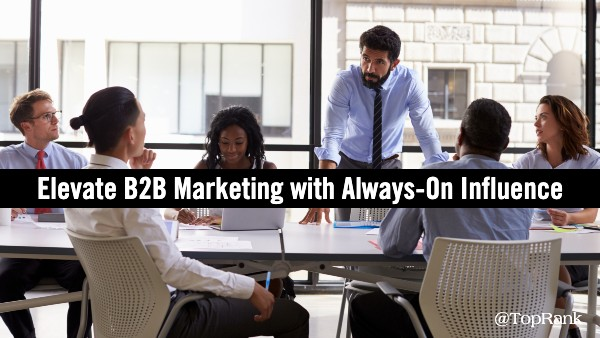 Always-On B2B Influencer Marketing