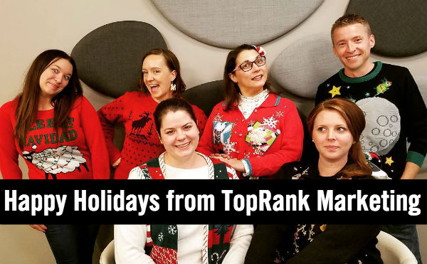 VioPro Marketing Vancouver happy-holidays-2017 Happy Holidays from the Team at TopRank Marketing