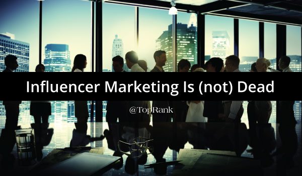 influencer-marketing-is-not-dead